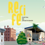 Recife, capital da criatividade