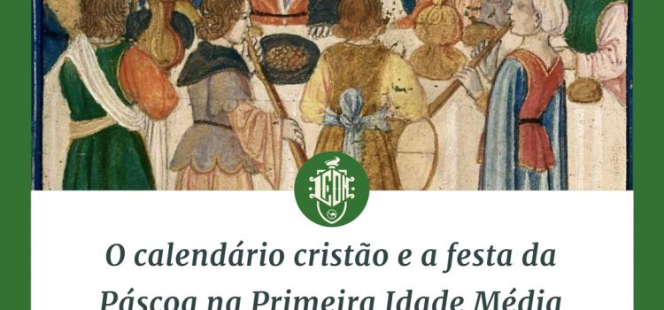 O calendário cristão e a festa de páscoa na Primeira Idade Média
