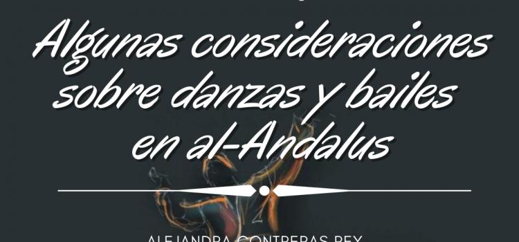 Algunas consideraciones sobre bailes y danzas en el-Andalus
