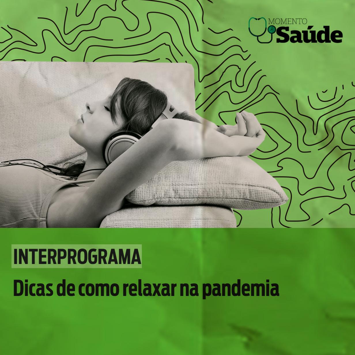 Dicas de como relaxar na pandemia