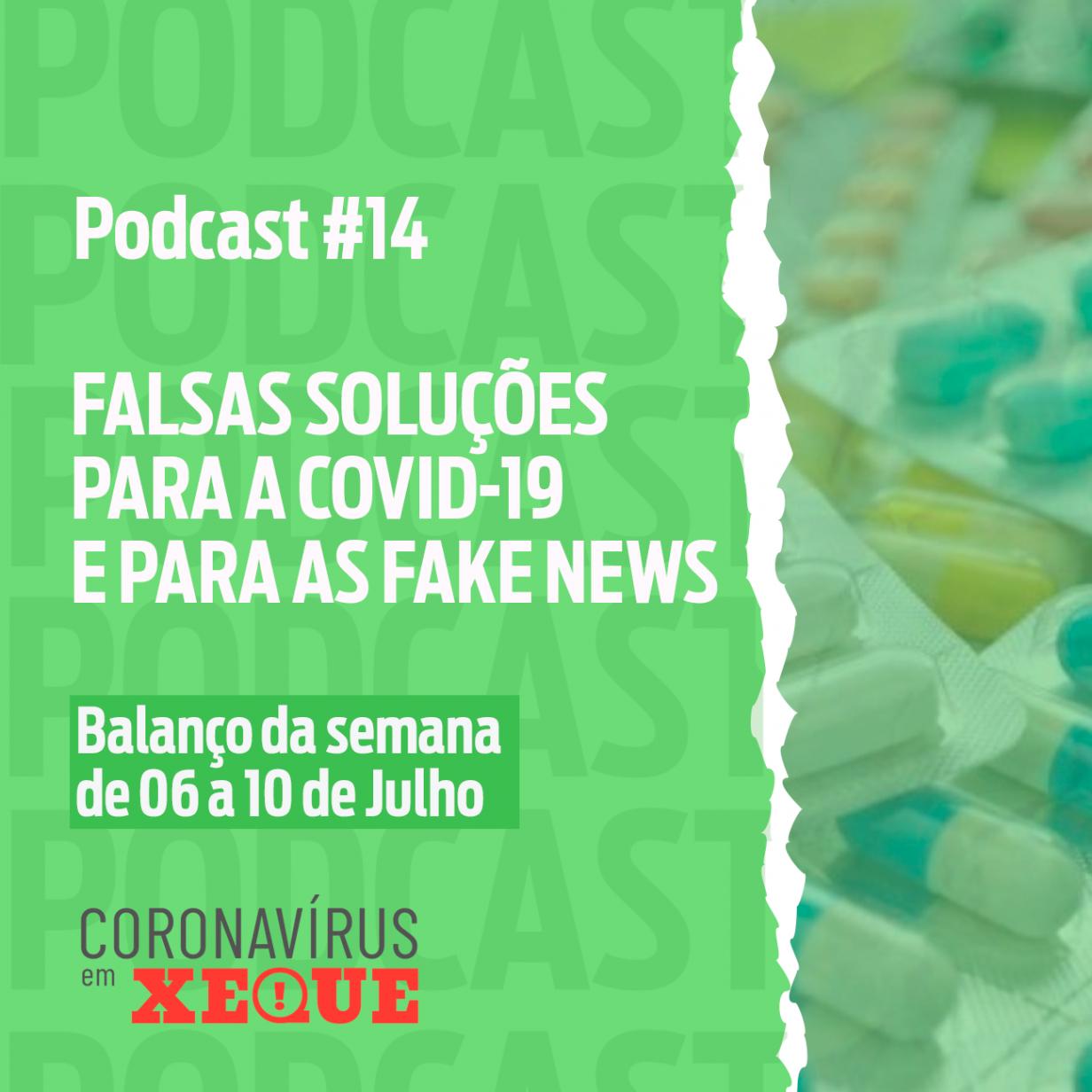 Falsas soluções para a Covid-19 e para as Fake News