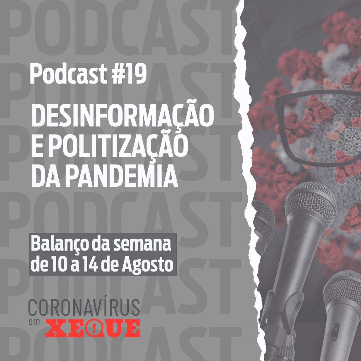 Desinformação e politização da pandemia